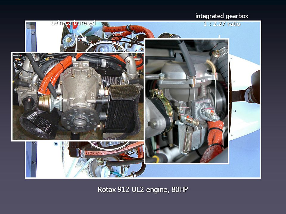 Rotax 912 UL2 engine, 80HP twin-carbureted integrated gearbox 1 : 2.27 ratio