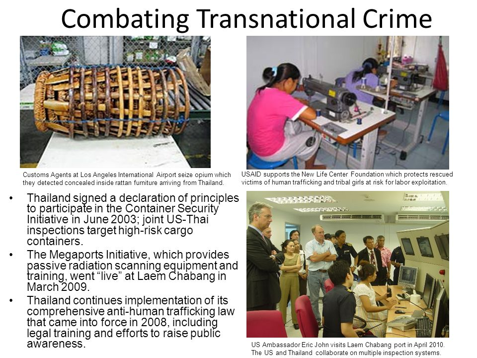 Combating Transnational Crime USAID supports the New Life Center Foundation which protects rescued victims of human trafficking and tribal girls at risk for labor exploitation.