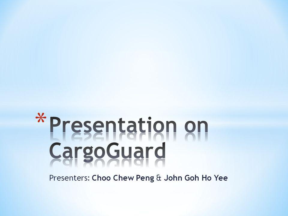 Presenters: Choo Chew Peng & John Goh Ho Yee