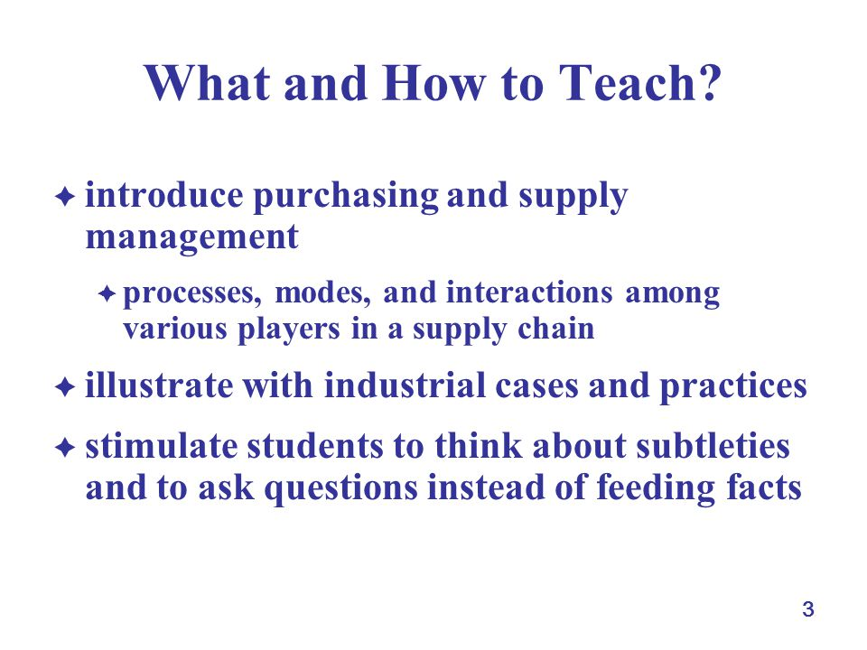 3 What and How to Teach.