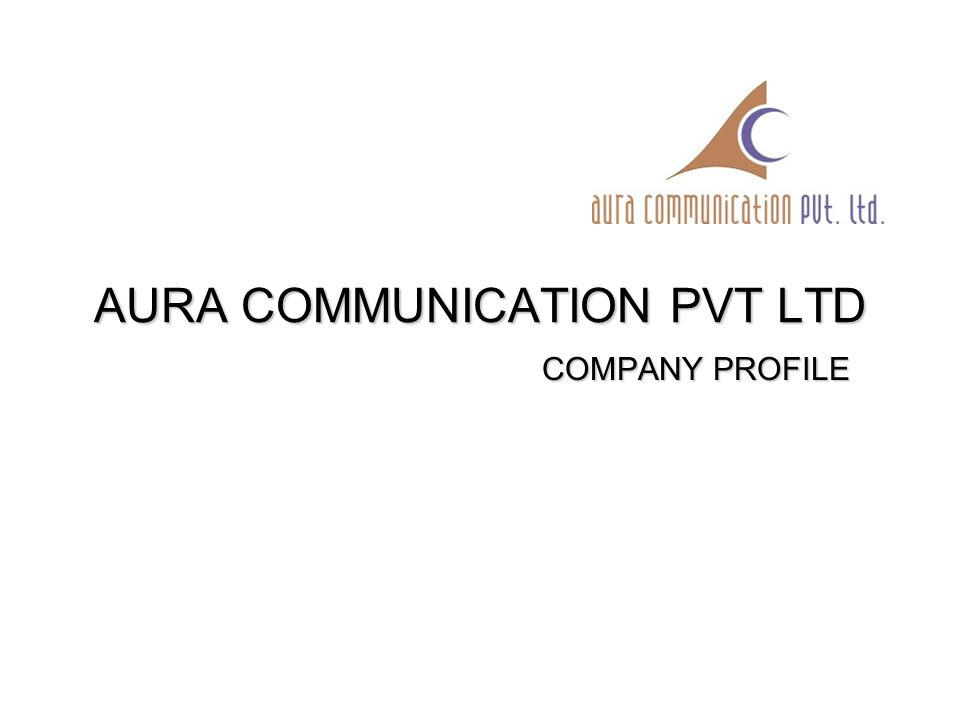 AURA COMMUNICATION PVT LTD COMPANY PROFILE