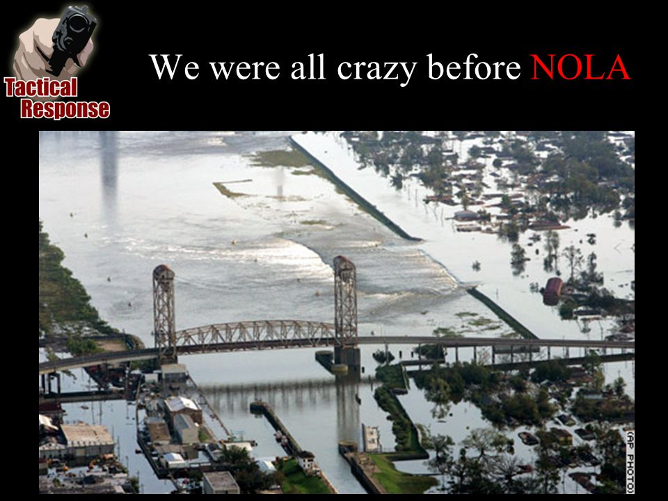 We were all crazy before NOLA