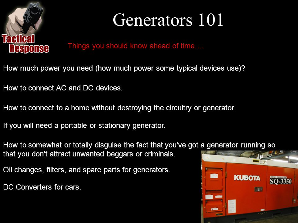 Generators 101 Oil changes, filters, and spare parts for generators.