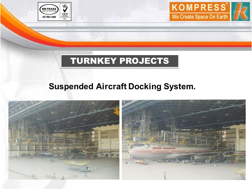 TURNKEY PROJECTS Suspended Aircraft Docking System.