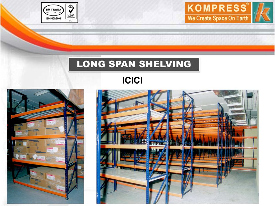 LONG SPAN SHELVING ICICI