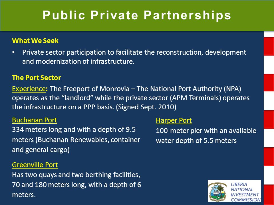 National Investment Commission Government of Liberia Public Private Partnerships, cont.