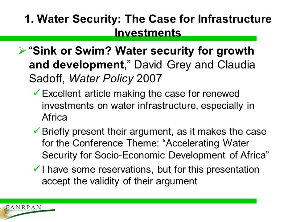 1. Water Security: The Case for Infrastructure Investments Sink or Swim.