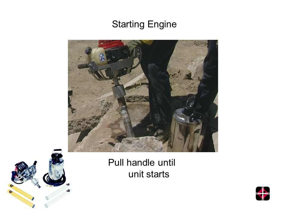 Starting Engine Pull handle until unit starts