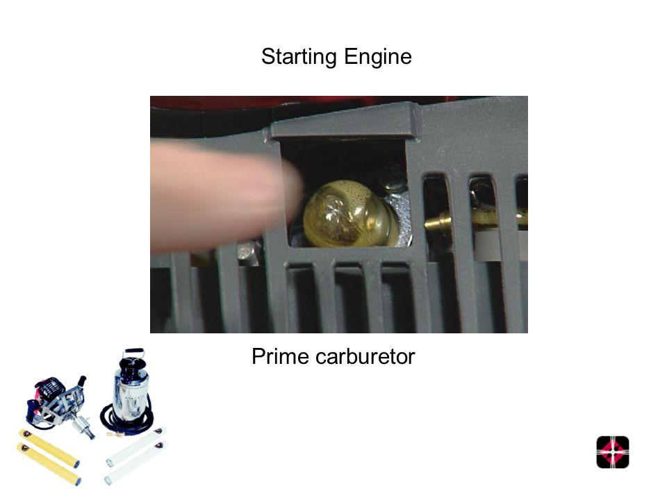 Starting Engine Prime carburetor