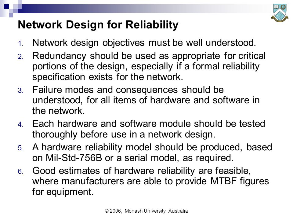 © 2006, Monash University, Australia Network Design for Reliability 1.