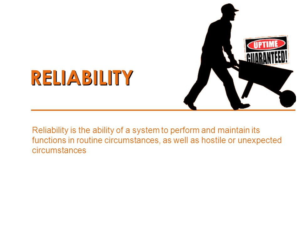R ELIABILITY A VAILABILITY M AINTAINABILITY P REDICTABILITY S CALABILITY Be sure to look at more than just the design of your facility… dont miss a step.