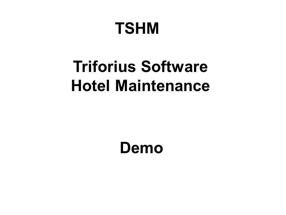 TSHM Triforius Software Hotel Maintenance Demo