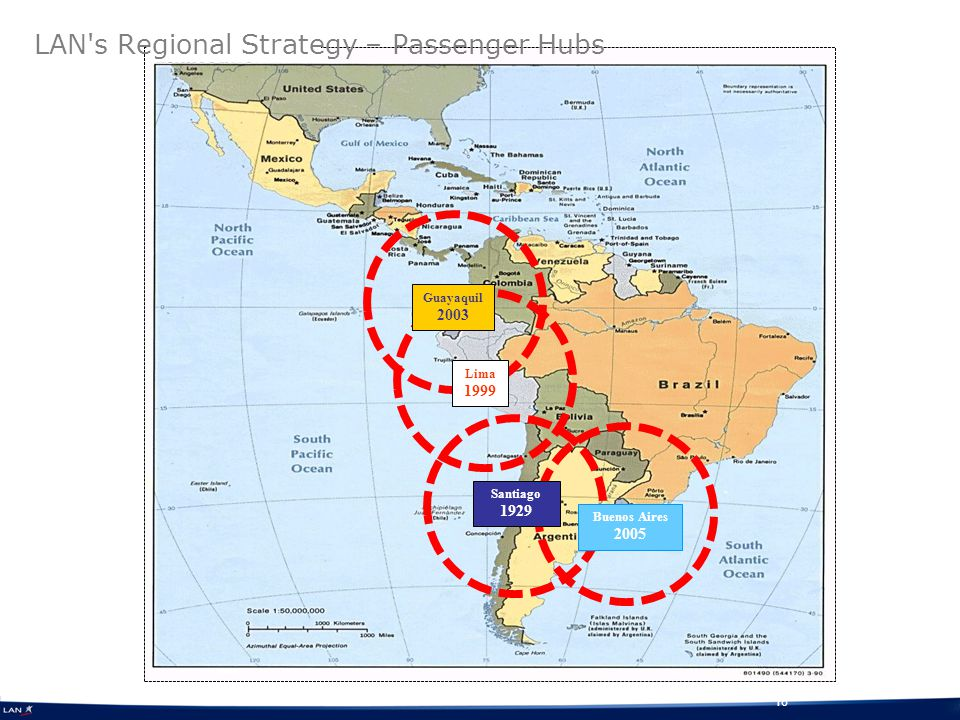 18 LAN s Regional Strategy – Passenger Hubs Santiago 1929 Lima 1999 Guayaquil 2003 Buenos Aires 2005