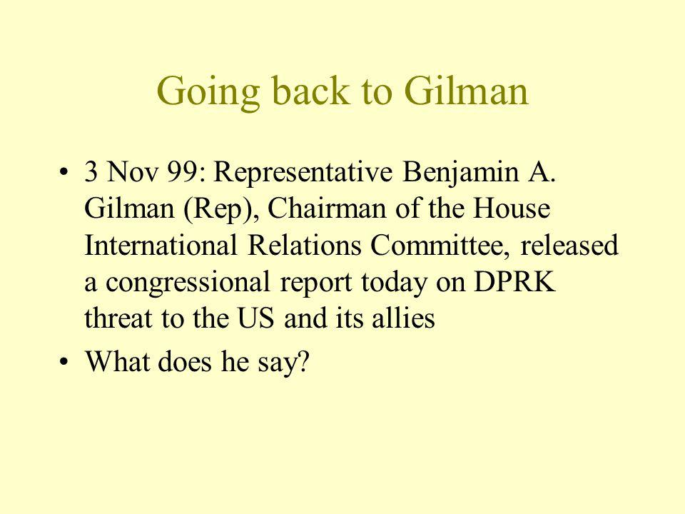 Going back to Gilman 3 Nov 99: Representative Benjamin A.