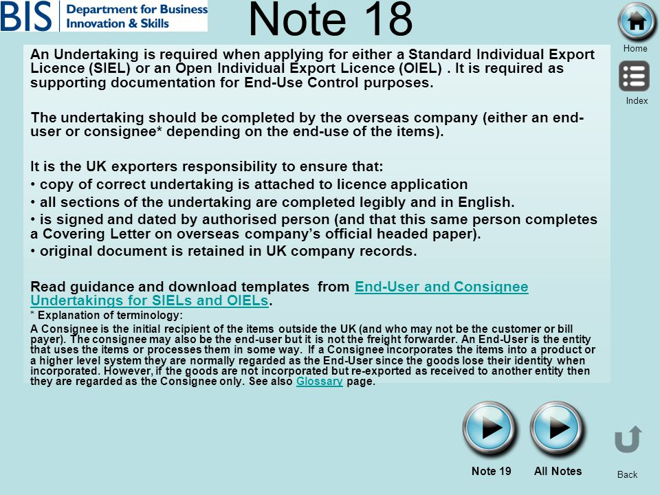 Home Index Back Note 18 An Undertaking is required when applying for either a Standard Individual Export Licence (SIEL) or an Open Individual Export L