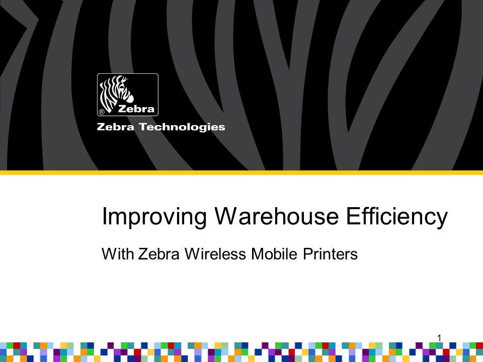 Improving Warehouse Efficiency With Zebra Wireless Mobile Printers 1