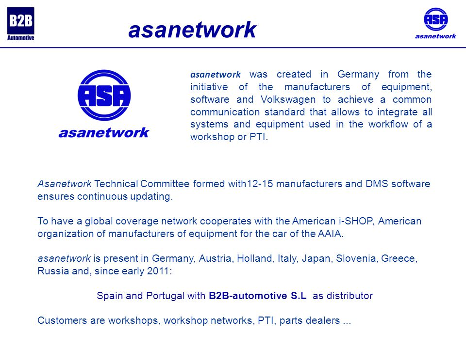Asanetwork Technical Committee formed with12-15 manufacturers and DMS software ensures continuous updating.