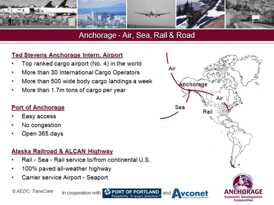 © AEDC, TransCare In cooperation with and Anchorage - Air, Sea, Rail & Road Ted Stevens Anchorage Intern.