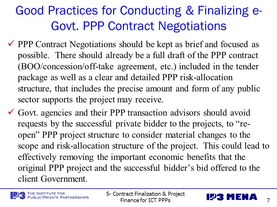 5- Contract Finalization & Project Finance for ICT PPPs8 2 – Reaching Financial Closure for e- Government PPP Contract Investments Definition: The signing of a PPP contract does not lead directly to the implementation of the ICT project.