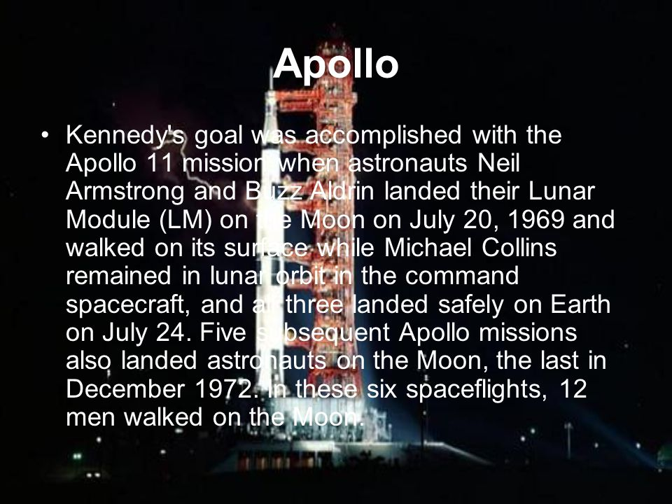 Apollo was successful despite two major setbacks: the 1967 Apollo 1 cabin fire that killed the entire crew during a pre-launch test; and an in-flight failure on the 1970 Apollo 13 flight which disabled the command spacecraft s propulsion and life support, forcing the crew to use the Lunar Module as a lifeboat for these functions until they could return to Earth safely.