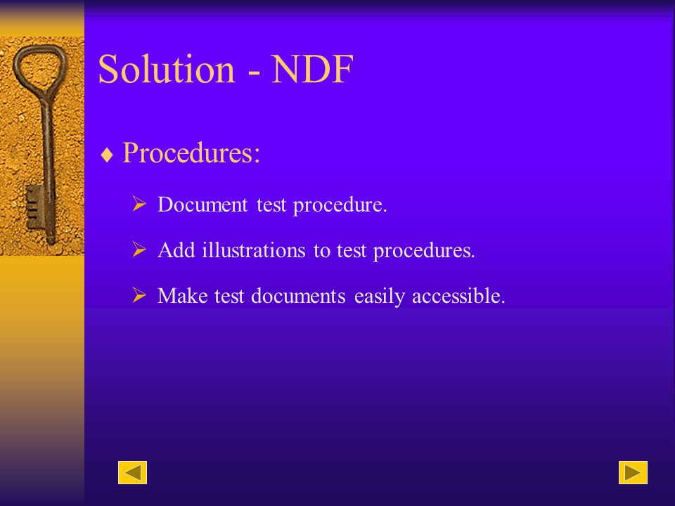 Solution - NDF Operator: Share with operators the test results.