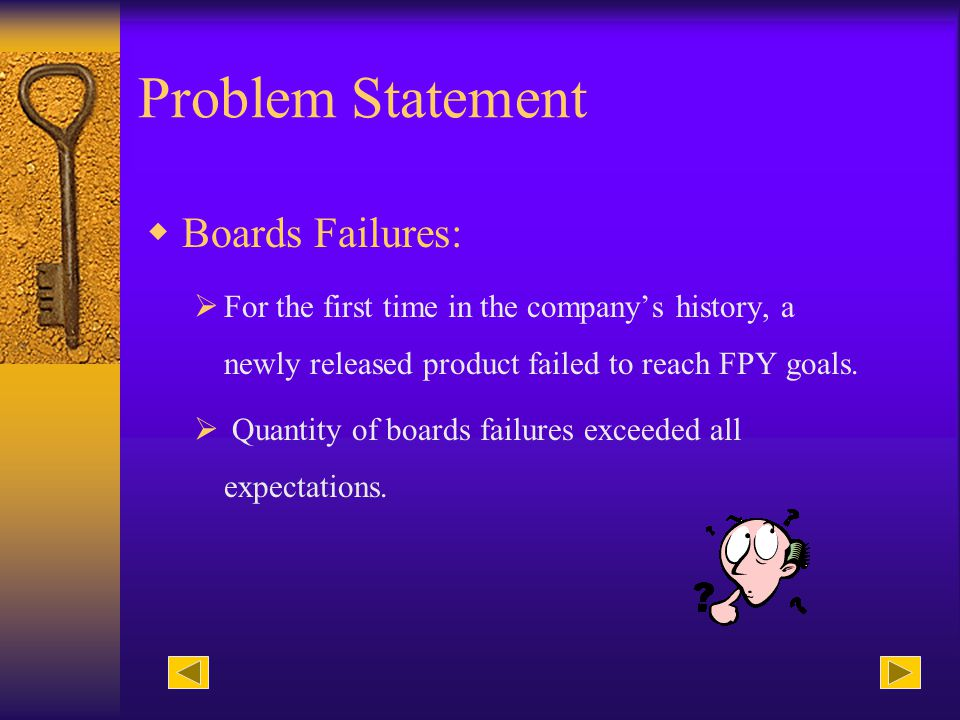 Terms & Definitions FPY: First Pass Yield. The percentage of boards that pass the test during the first trial. NDF: No Defect Found failure. Failure w