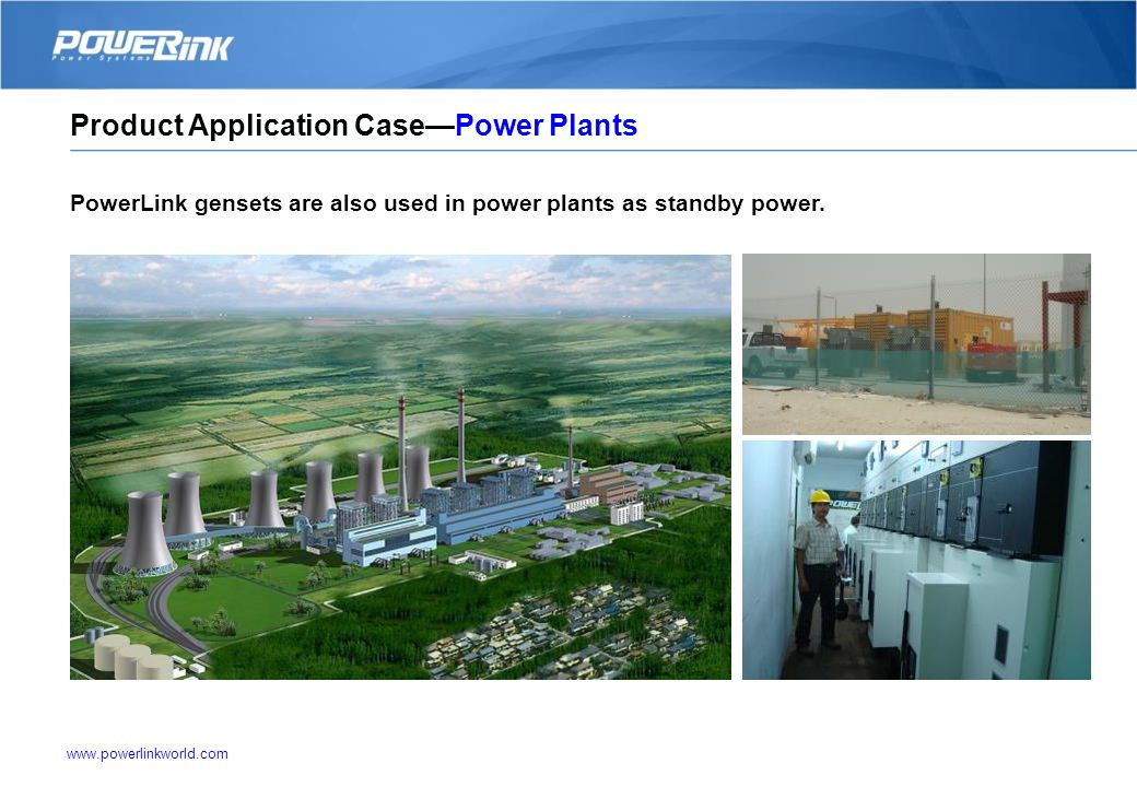 www.powerlinkworld.com PowerLink genset, compressors and lighting towers are widely used in oil fields. Product Application CaseOil Fields