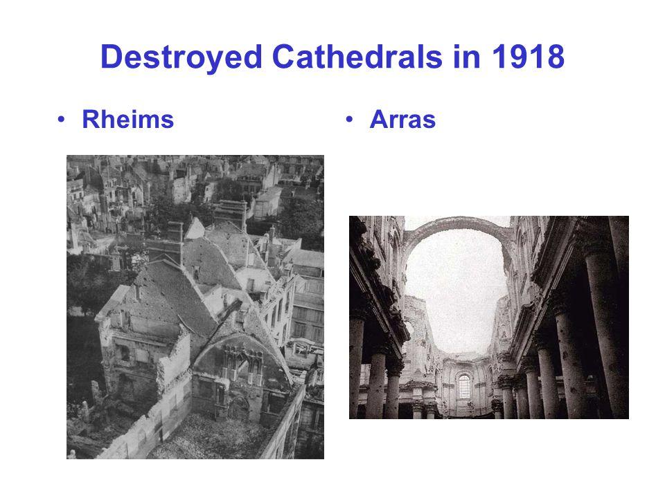 Destroyed Cathedrals in 1918 RheimsArras