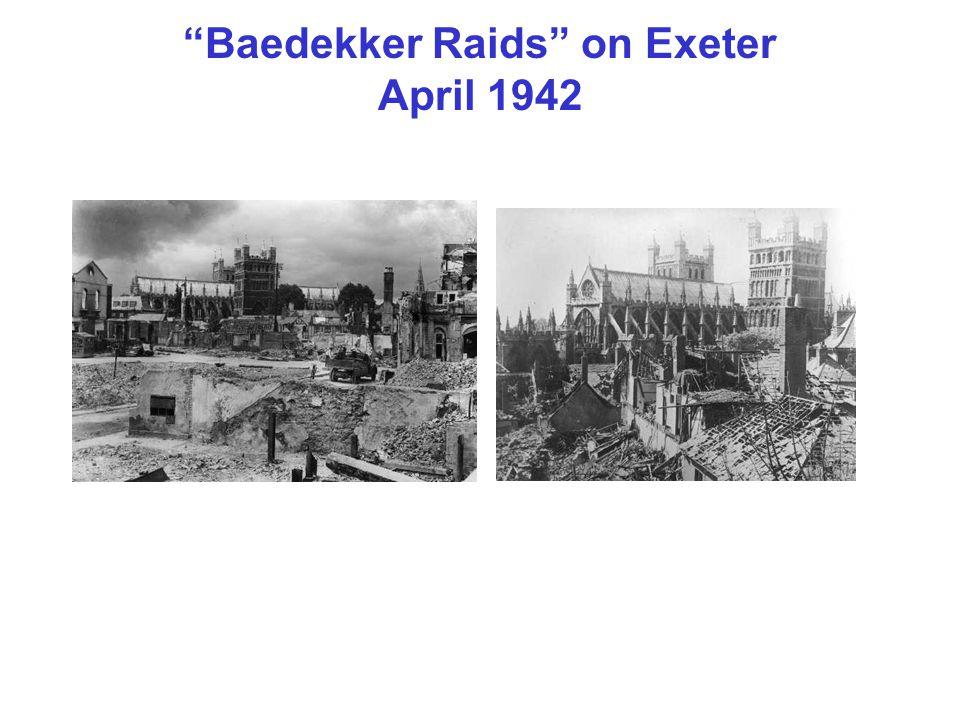 Baedekker Raids on Exeter April 1942