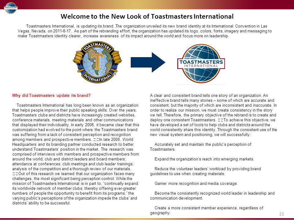 Welcome to the New Look of Toastmasters International Toastmasters International, is updating its brand.