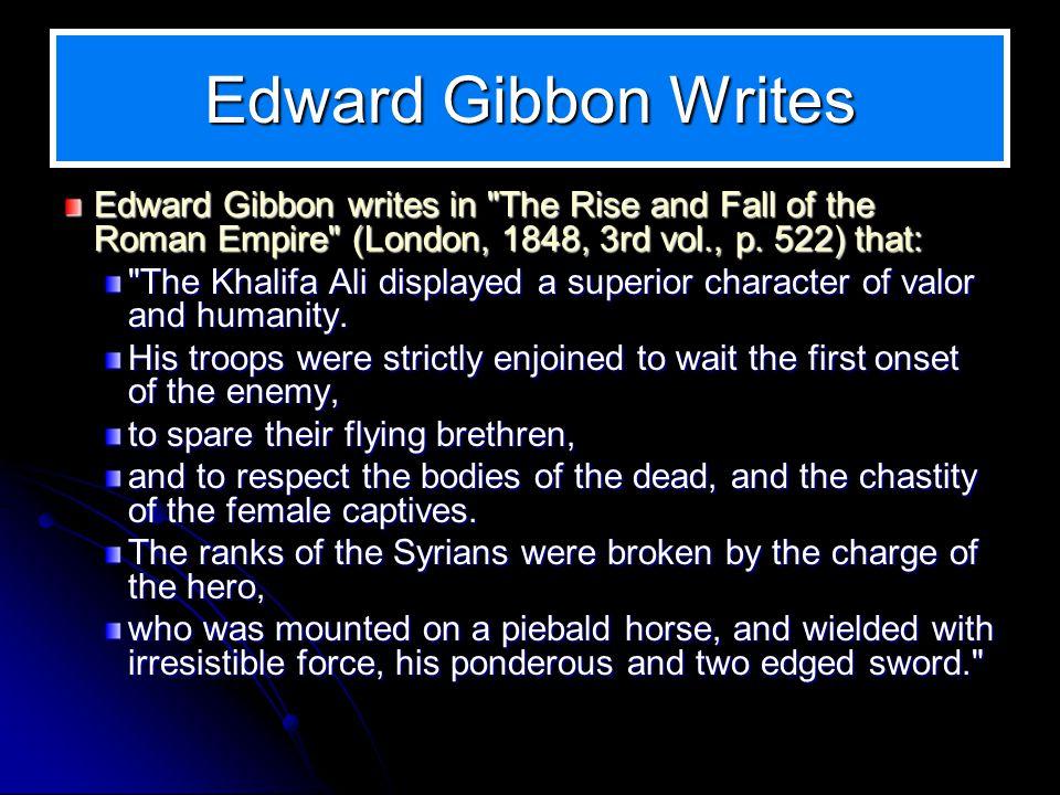 Edward Gibbon Writes Edward Gibbon writes in
