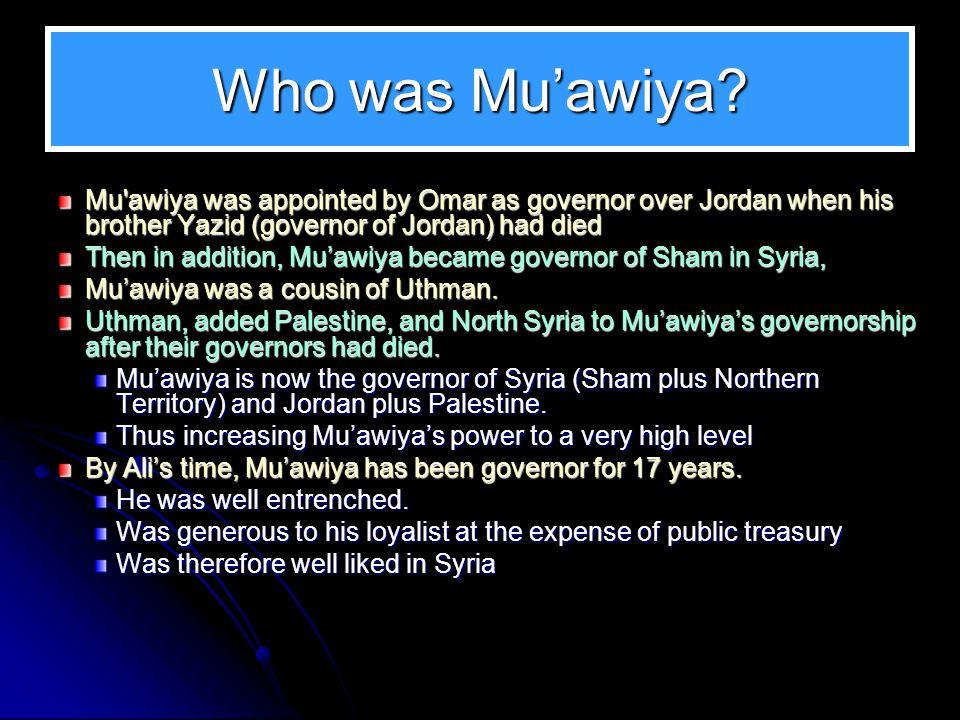 Who was Muawiya.