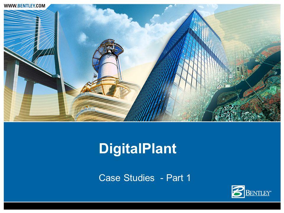 DigitalPlant Case Studies - Part 1