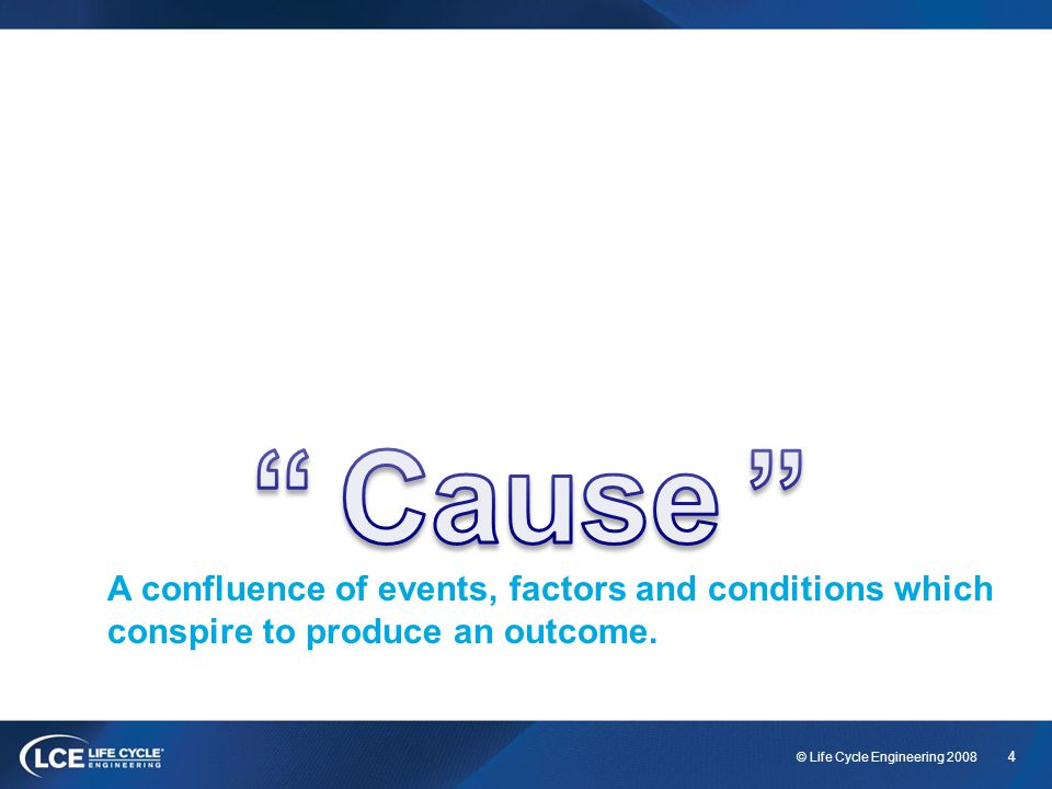 4 A confluence of events, factors and conditions which conspire to produce an outcome.