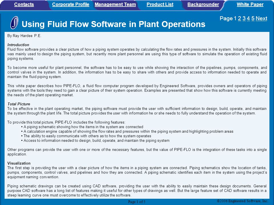 ContactsCorporate ProfileManagement TeamProduct ListBackgrounderWhite Paper By Ray Hardee P.E. Introduction Fluid flow software provides a clear pictu