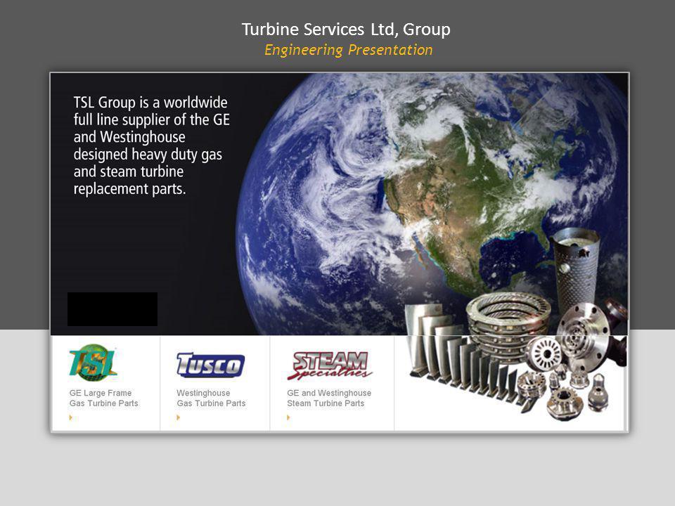 Turbine Services Ltd, Group Engineering Presentation