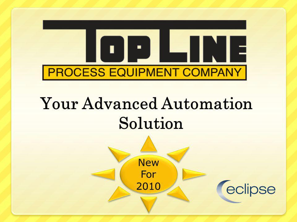 Your Advanced Automation Solution New For 2010 New For 2010