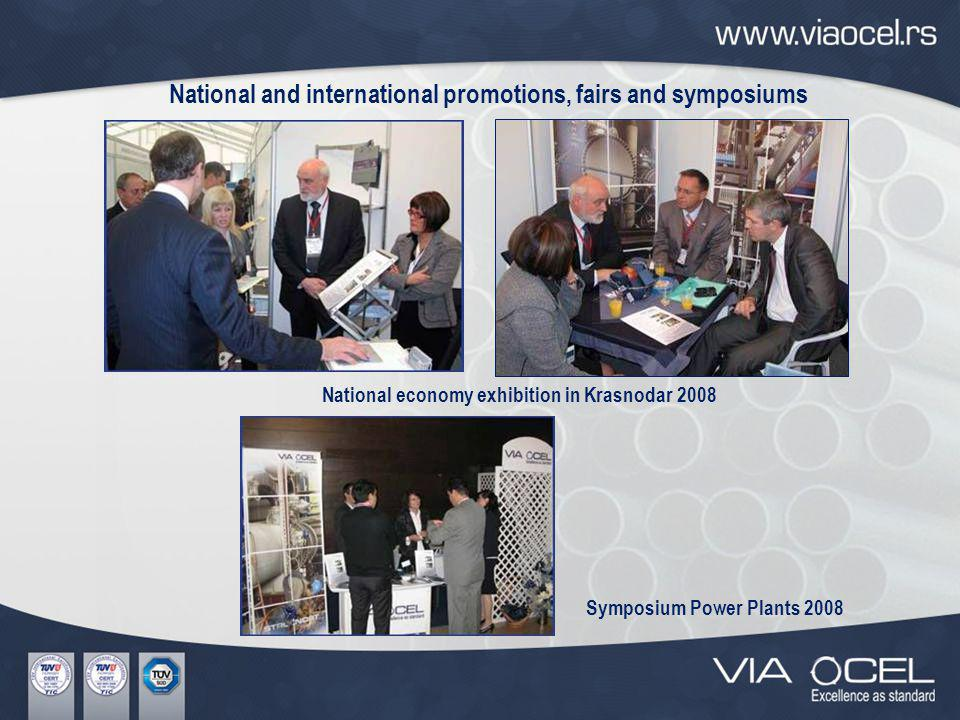 National and international promotions, fairs and symposiums National economy exhibition in Krasnodar 2008 Symposium Power Plants 2008