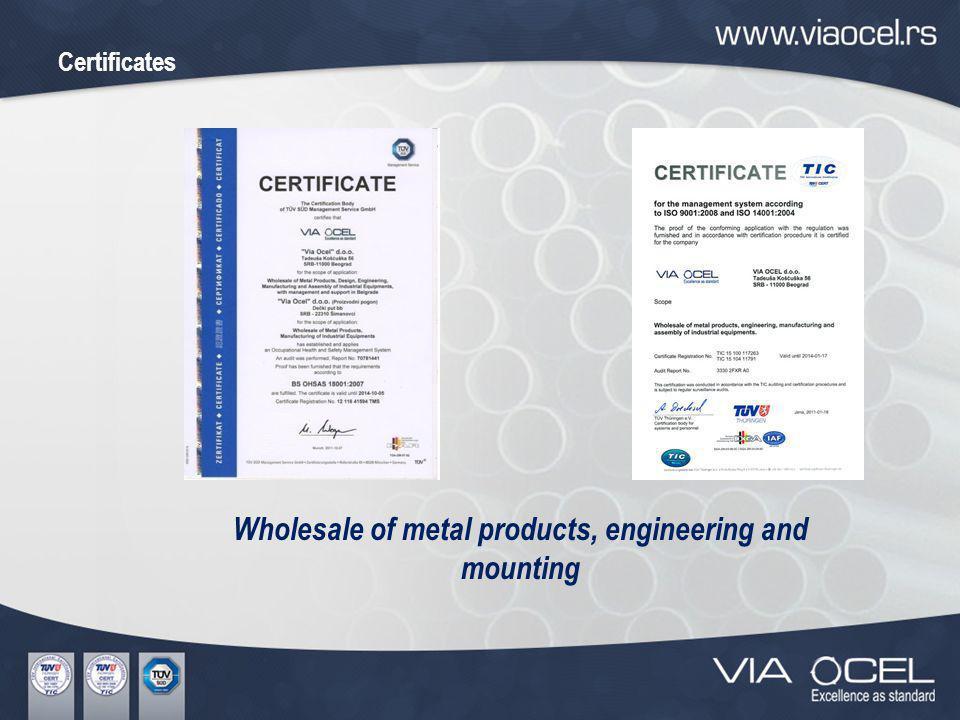 Certificates Material and welding technology Pressure equipment 97/23/EG
