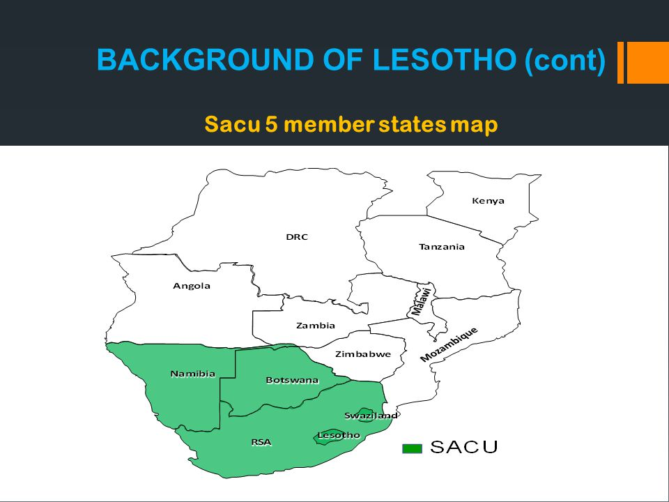 Sacu 5 member states map BACKGROUND OF LESOTHO (cont)