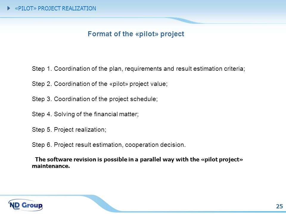 25 «PILOT» PROJECT REALIZATION Step 1.