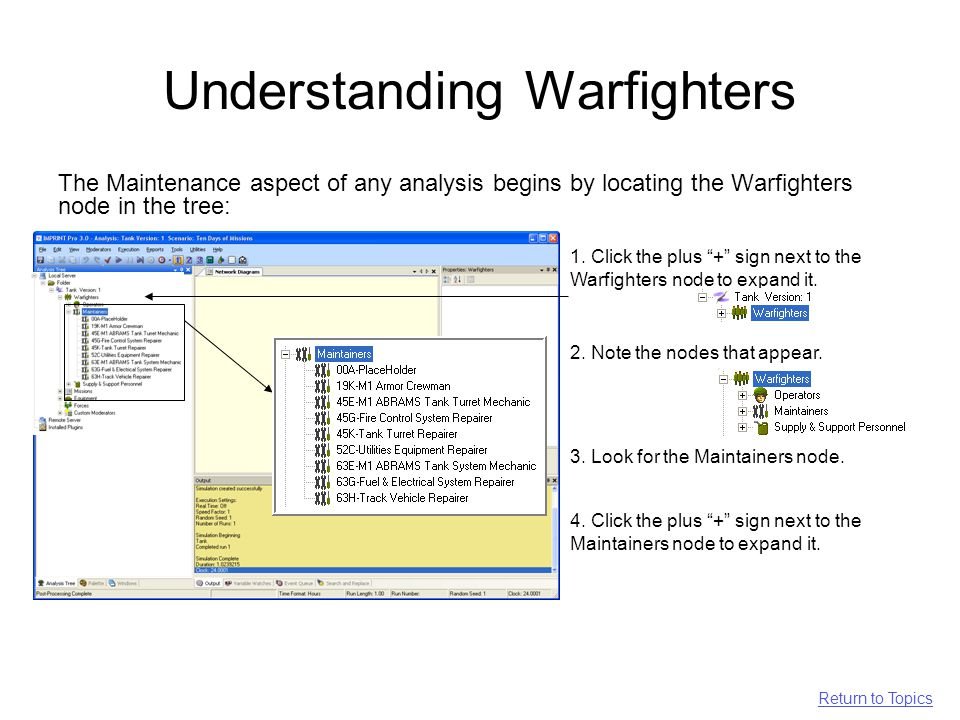 Understanding Warfighters The Maintenance aspect of any analysis begins by locating the Warfighters node in the tree: 1.