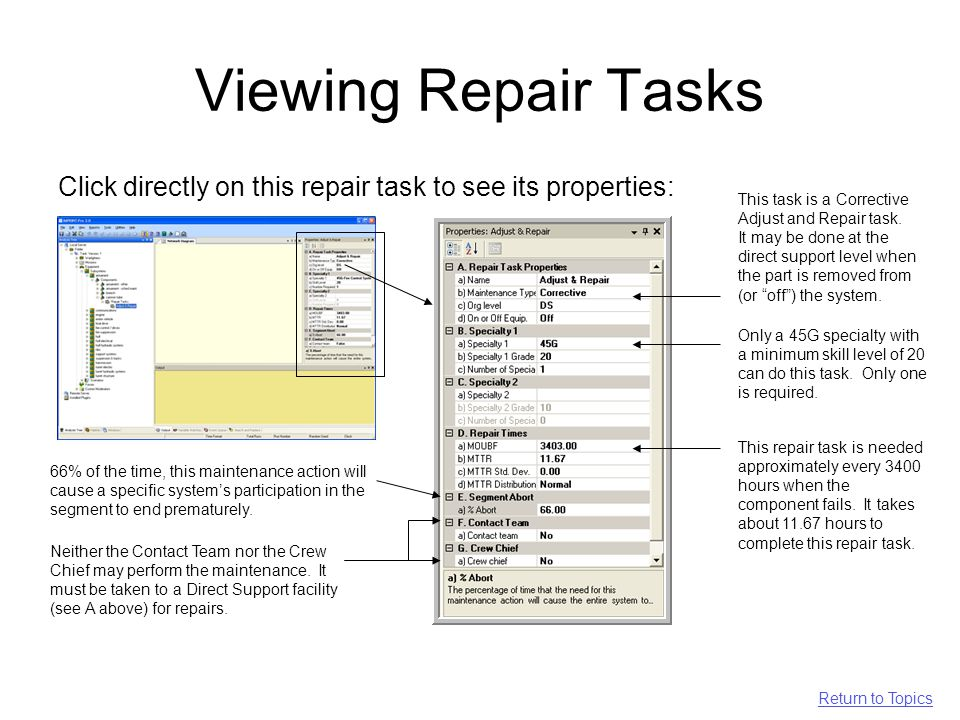 Viewing Repair Tasks Click directly on this repair task to see its properties: This task is a Corrective Adjust and Repair task.