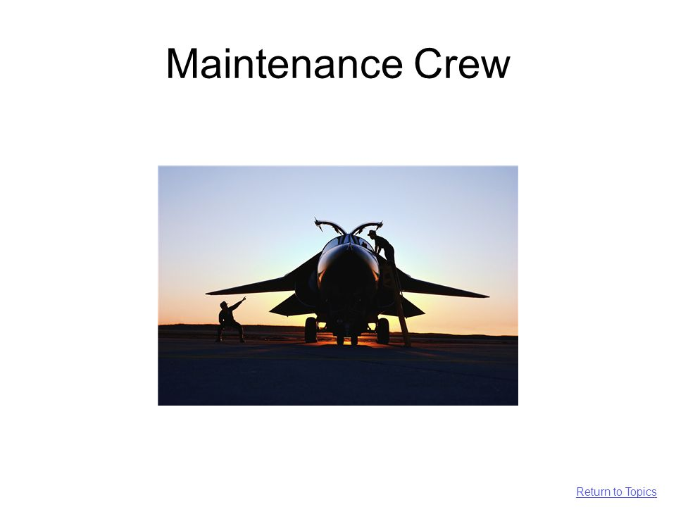 Maintenance Crew Return to Topics