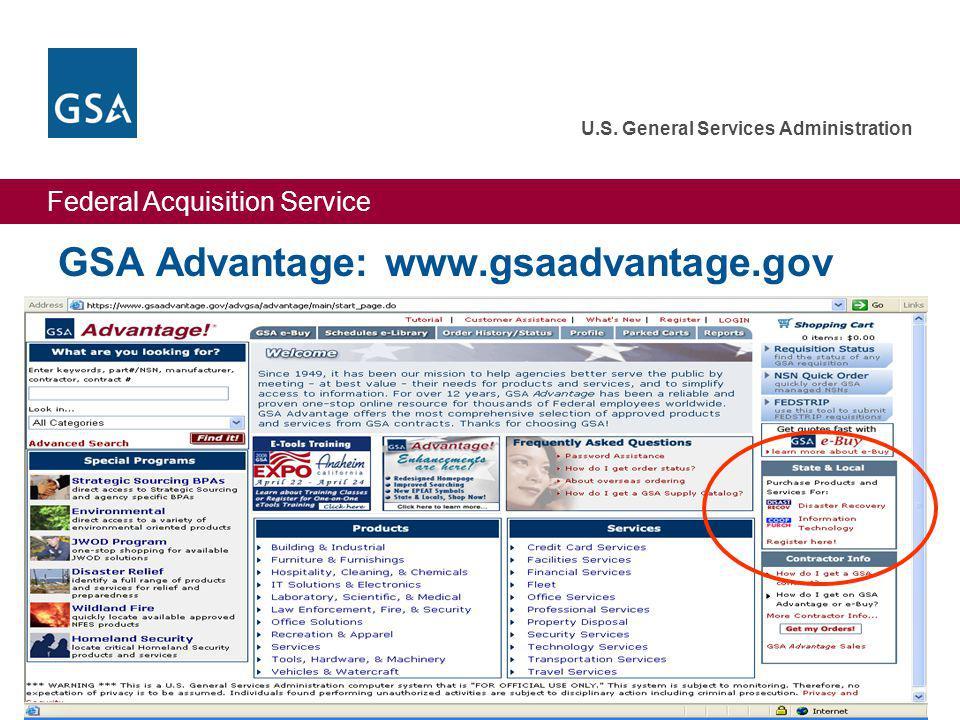 Federal Acquisition Service U.S. General Services Administration 32 GSA Advantage: www.gsaadvantage.gov
