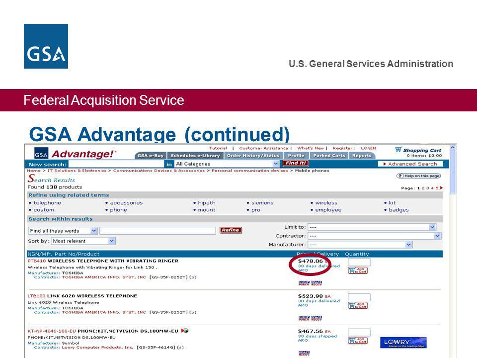 Federal Acquisition Service U.S. General Services Administration 33 GSA Advantage (continued)