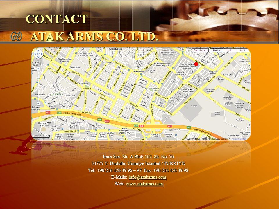 Imes San. Sit. A Blok 107. Sk. No: 70 34775 Y. Dudullu, Umrniye Istanbul / TURKIYE Tel: +90 216 420 39 96 – 97 Fax: +90 216 420 39 98 E-Mails: info@at