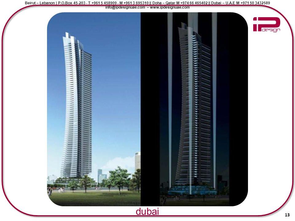 Beirut – Lebanon | P.O.Box 45-203 - T +961 5 458909 - M +961 3 695310 || Doha – Qatar M +974 66 465402 || Dubai – U.A.E M +971 50 3432589 info@ipdesig