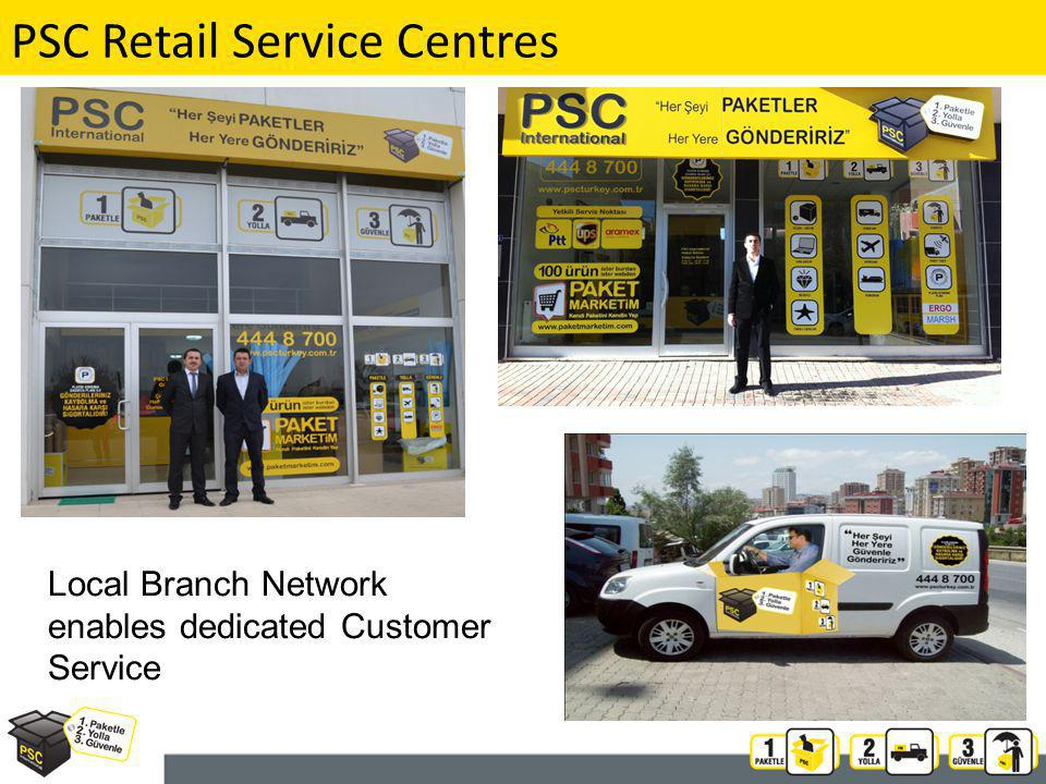 PSC Retail Service Centres Local Branch Network enables dedicated Customer Service
