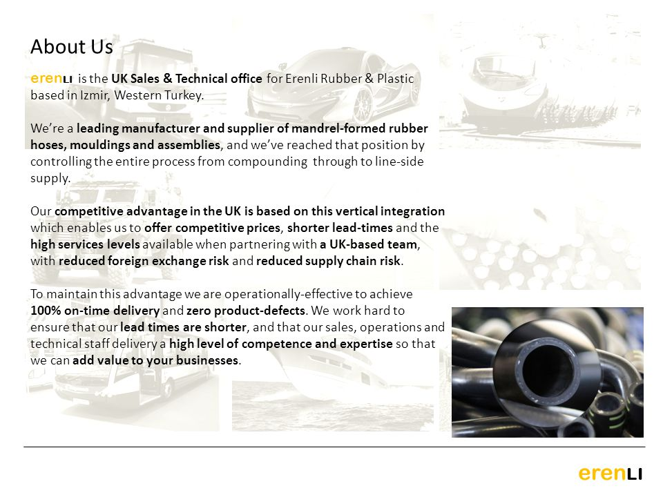 eren LI eren LI is the UK Sales & Technical office for Erenli Rubber & Plastic based in Izmir, Western Turkey. Were a leading manufacturer and supplie